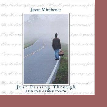 Steve Cass (Jason Mitchener Songs) - Just Passing Through