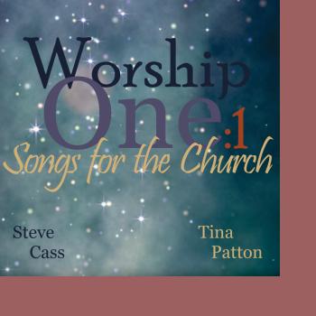 Steve Cass and Tina Patton - Worship One:1